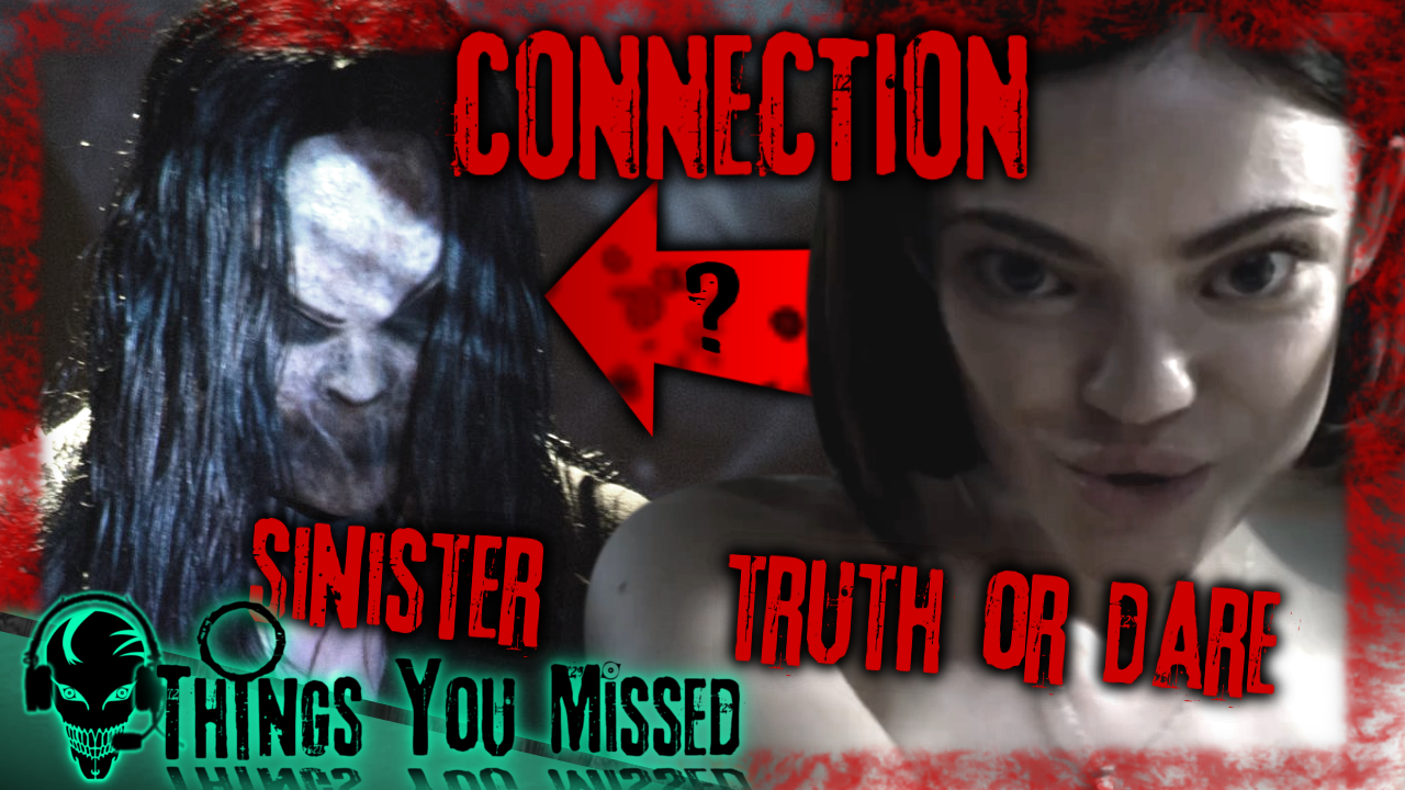 Things You Missed in Truth Or Dare Thumbnail Sinister Connection